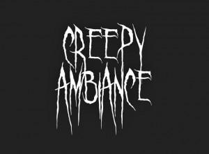Creepy Ambiance