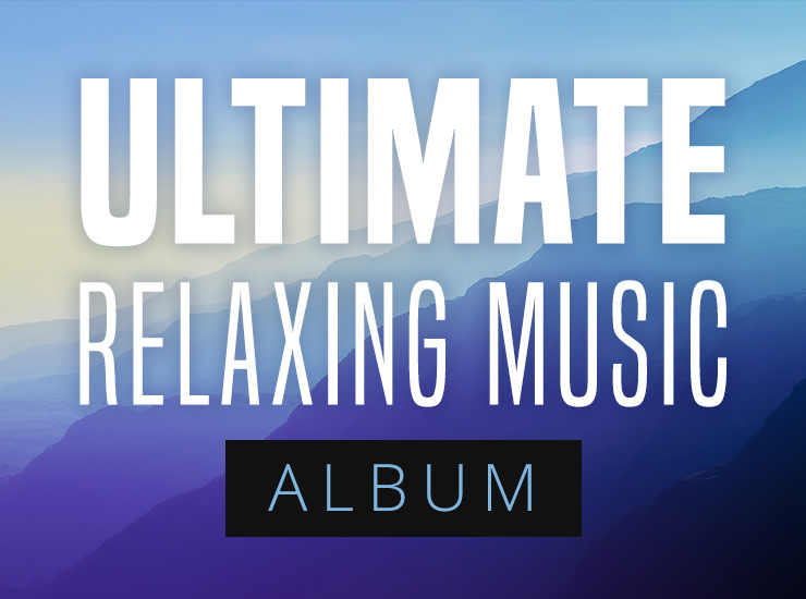 Ultimate Relaxing Music Album (Royalty-Free)