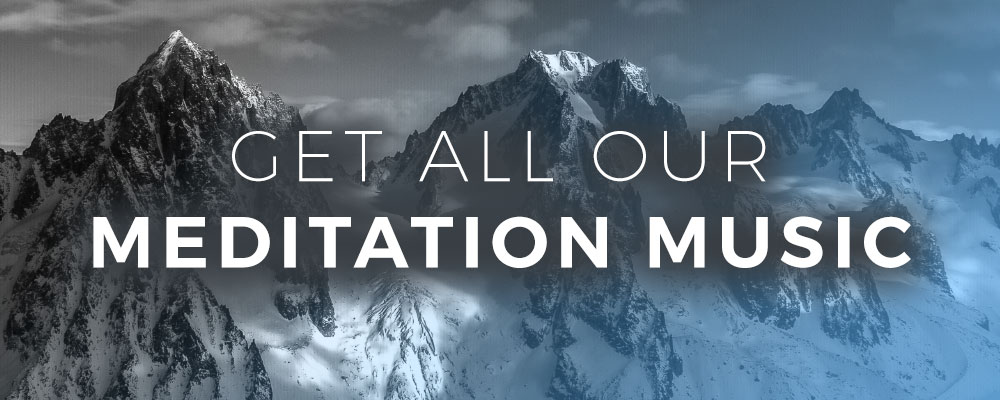 Get All Our Meditation Music