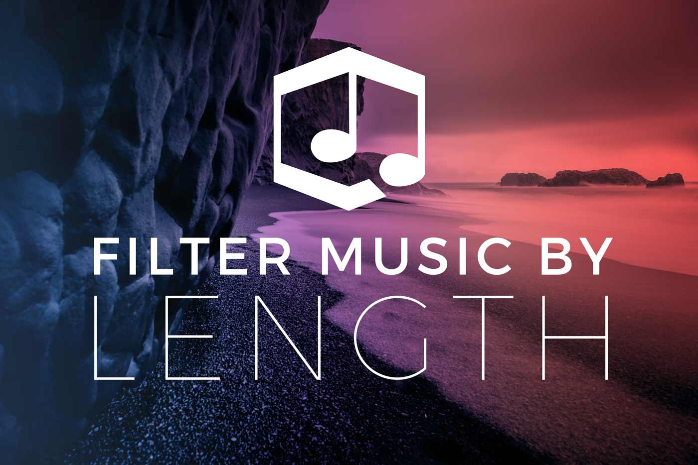 Now Introducing: Filter by Length!