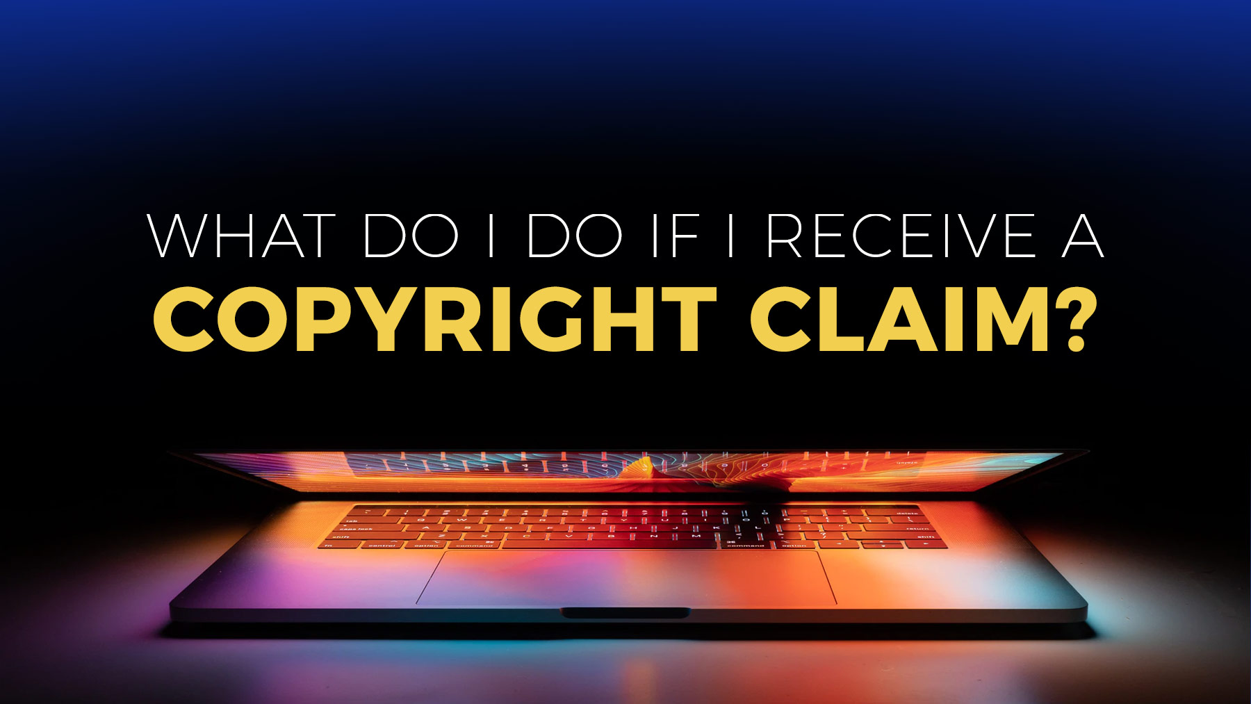What do I do if I receive a copyright claim?