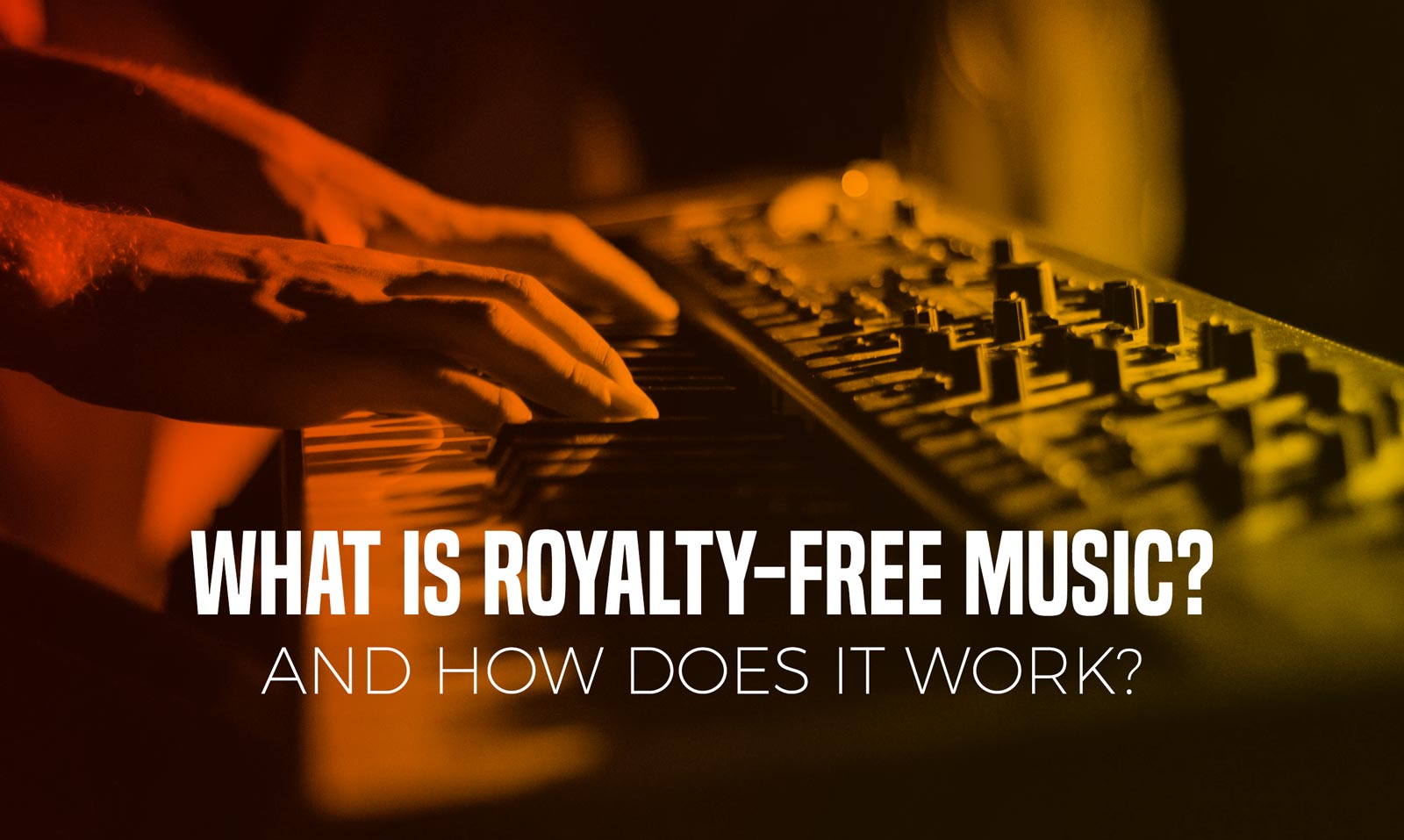 What Is Royalty-Free Music and How Does It Work?