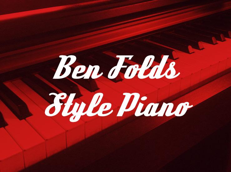 Ben Folds Style Piano