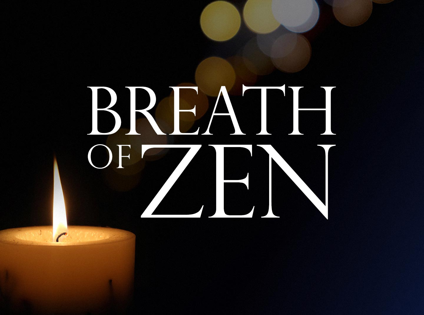 Breath of Zen