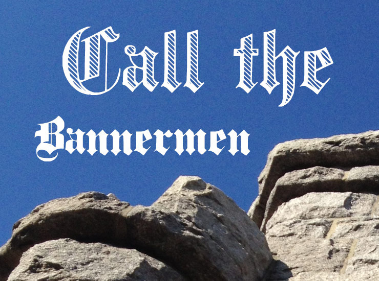 Call the Bannermen