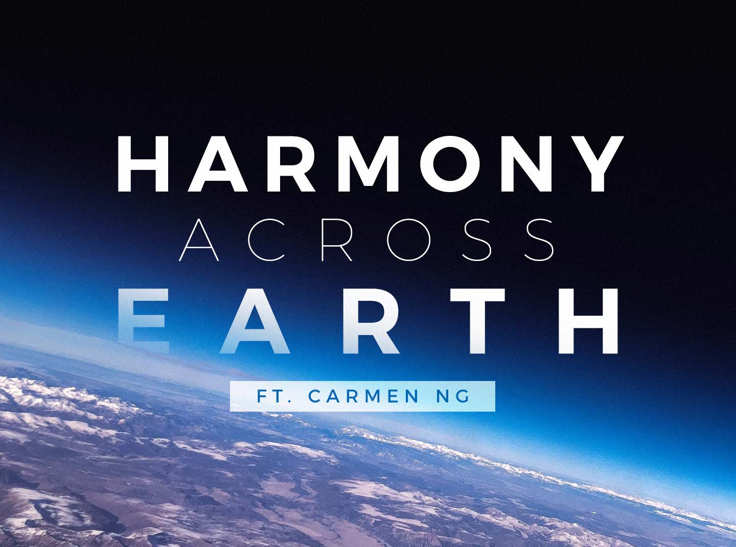 Harmony Across Earth