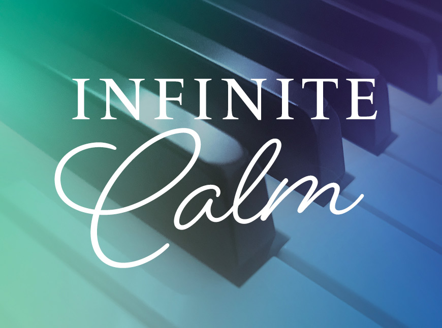 Infinite Calm
