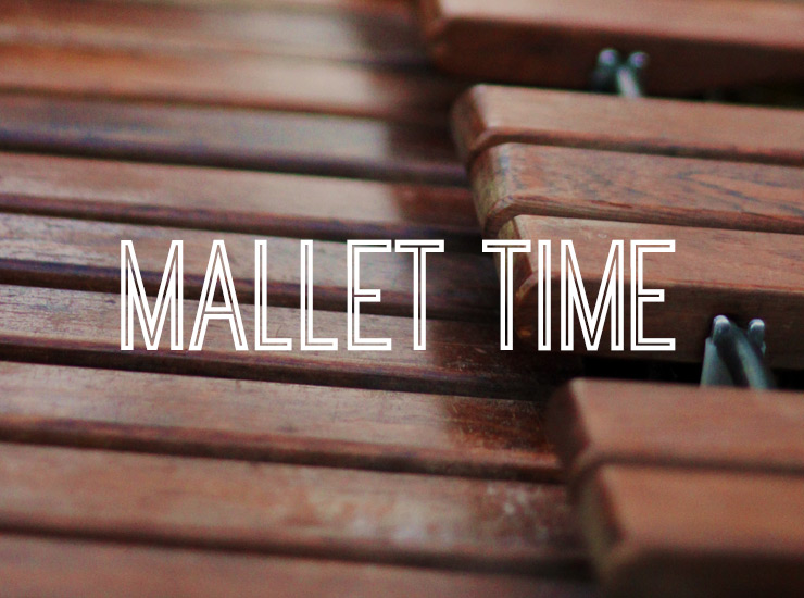 Mallet Time