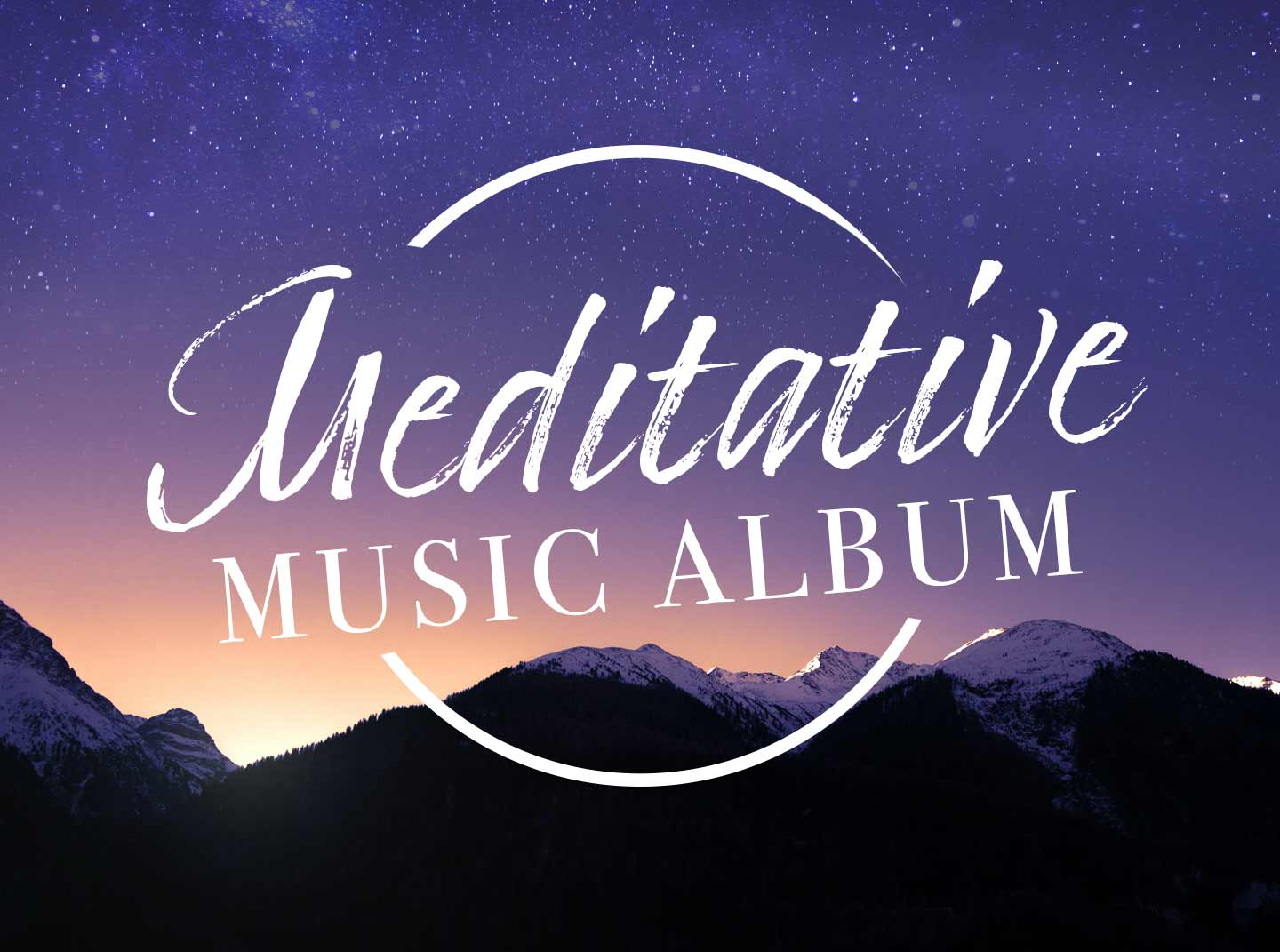 Meditative Music Album