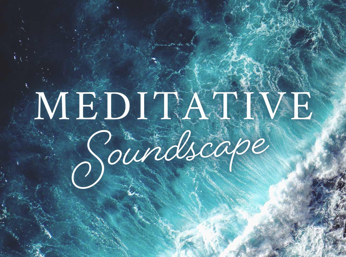 Meditative Soundscape