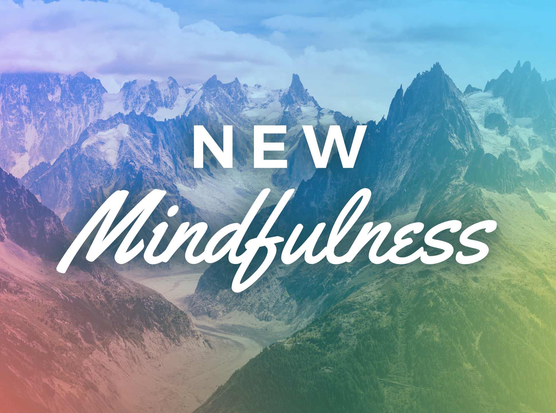 New Mindfulness