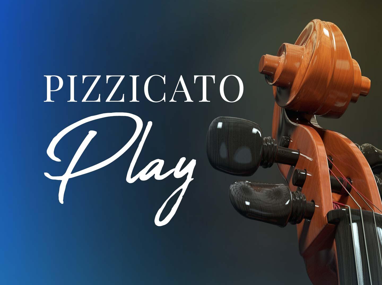 Pizzicato Play