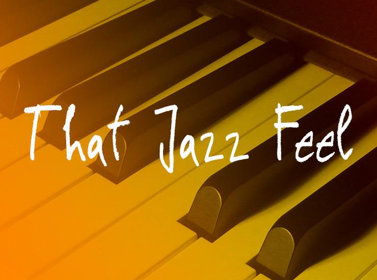 That Jazz Feel