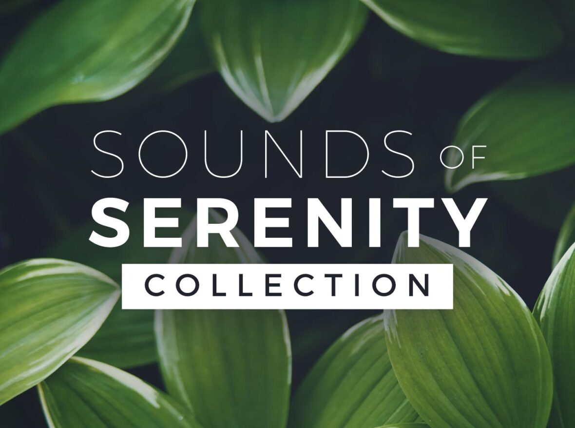 Sounds of Serenity Collection