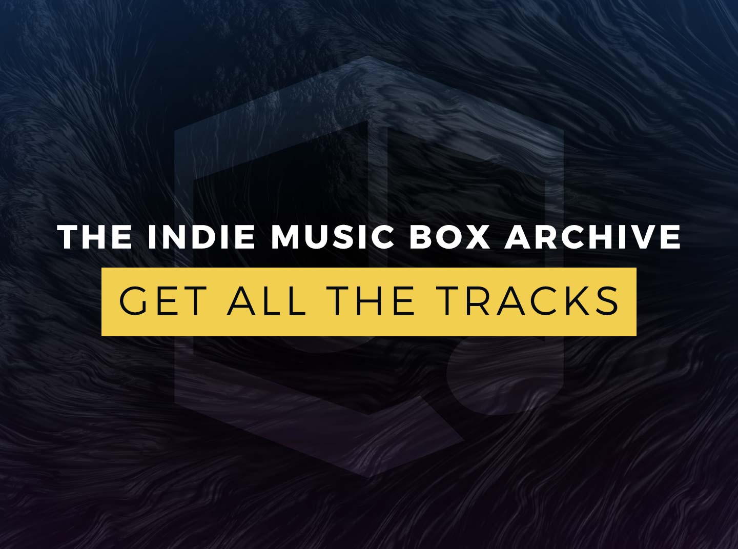 The Indie Music Box Archive