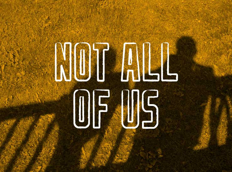 Not All of Us