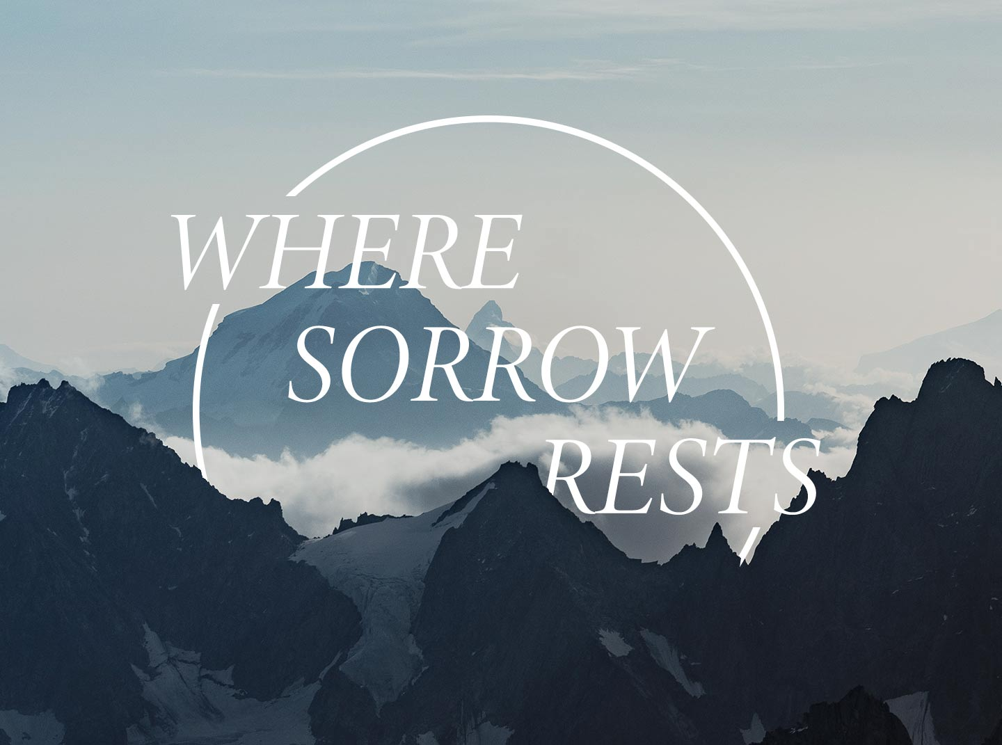 Where Sorrow Rests